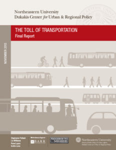 The Dukakis Center at Northeastern University – The Toll of Transportation Report