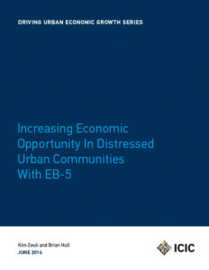 ICIC – Driving Urban Economic Growth: EB-5 Report