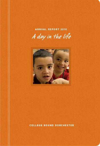 College Bound Dorchester 2010 Annual Report